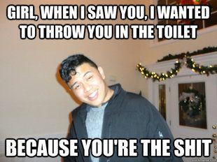 flirting memes sarcastic funny sayings meme generator