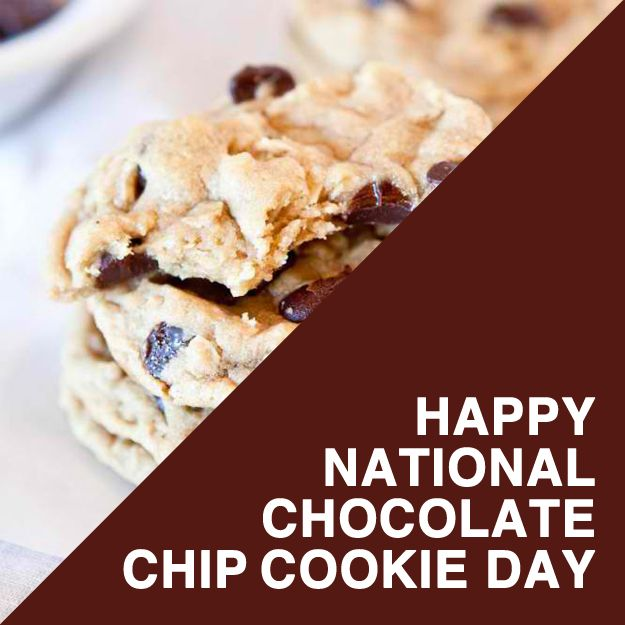 Day 135 Happy National Chocolate Chip Cookie Day With Images Chocolate Chip Cookies Food Chocolate Chip