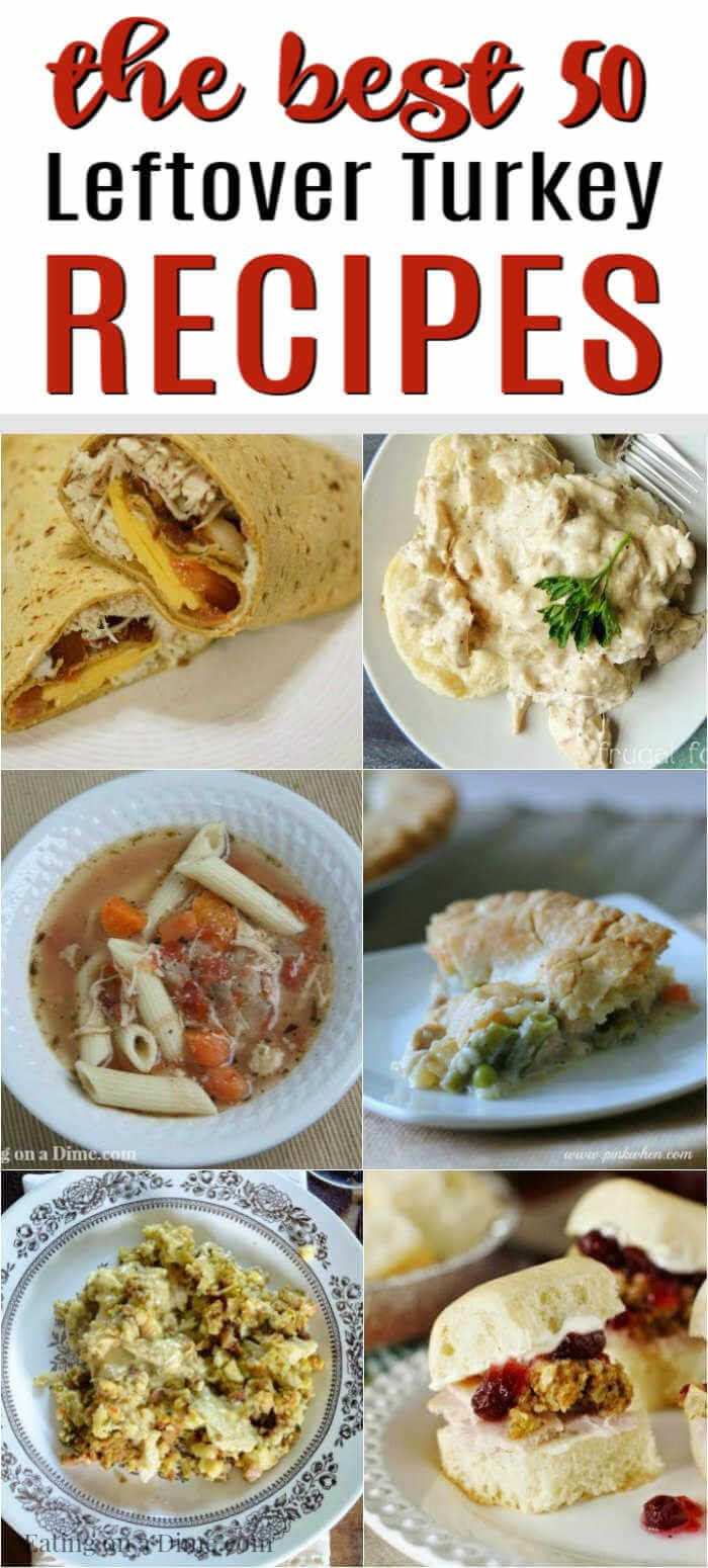 Leftover Turkey Recipes - Over 50 Easy Turkey Leftovers recipes #leftoverturkeyrecipeseasy