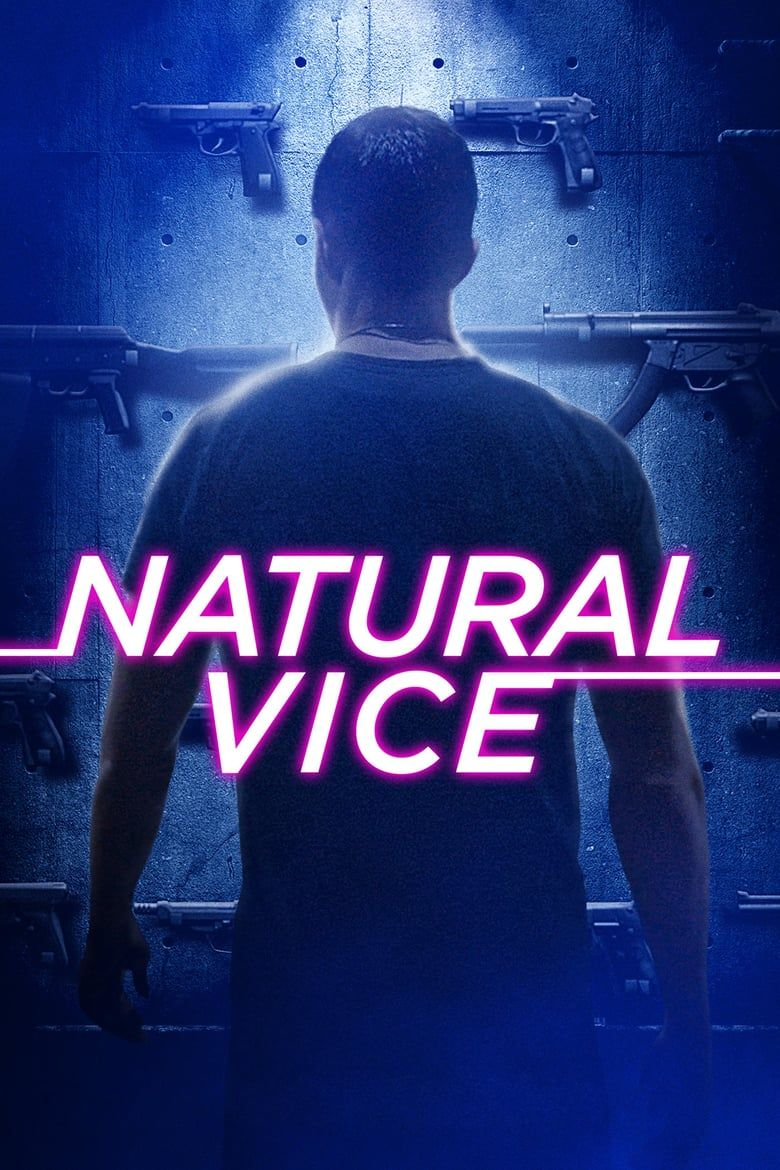 Natural Vice Movies Watch Online Download HD Full 2017