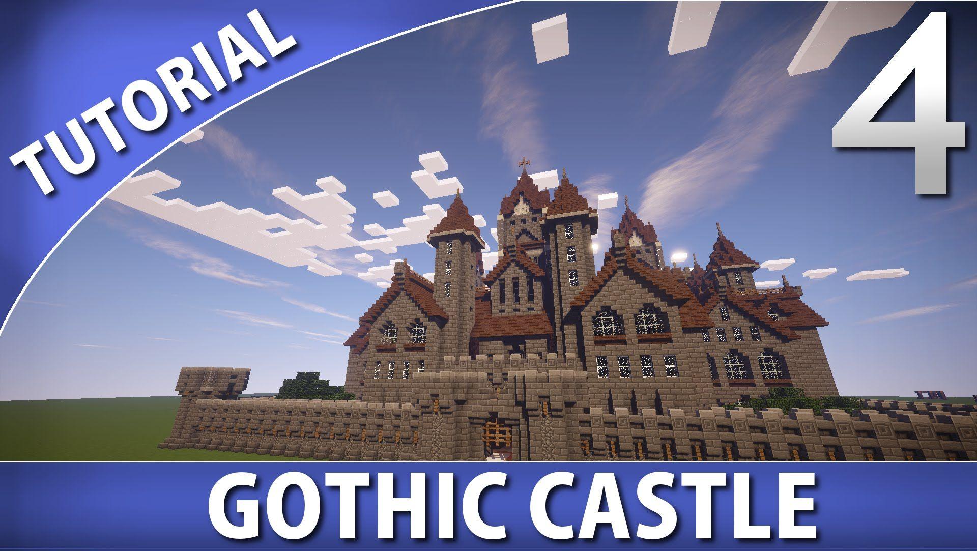Minecraft Tutorials Gothic Castle Part 4 Gothic Castle