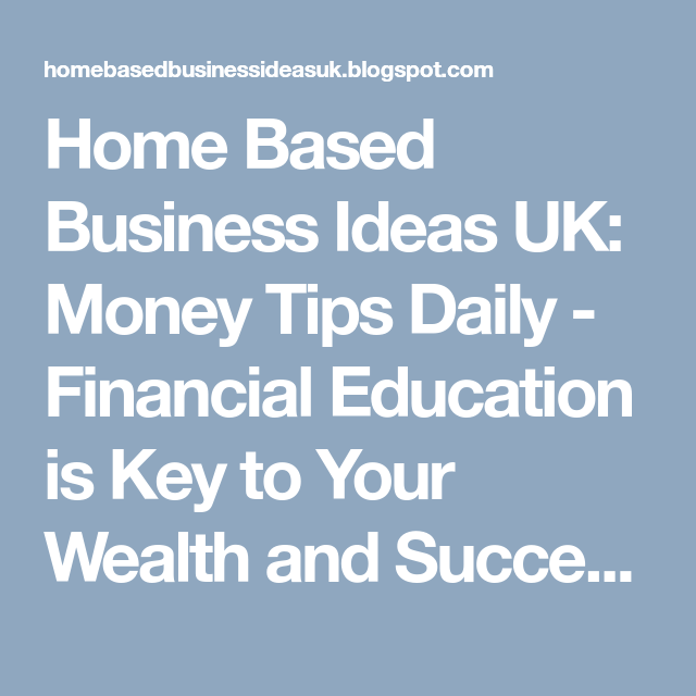 home based business ideas uk money tips daily financial education