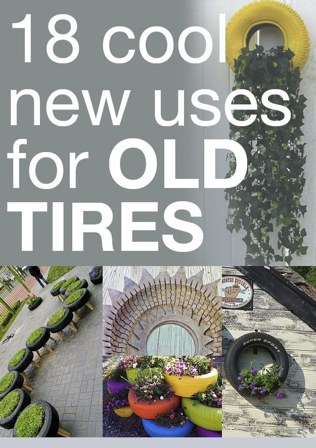 Home And Garden Diy Ideas Old Tires Tyres Recycle Repurposed Tire