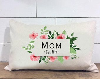 Mom Established Pillow - Floral Pillow - Mother\'s Day Pillow Cover ...