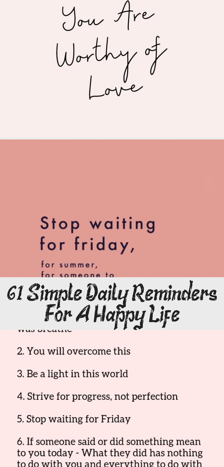 61 Simple Daily Reminders For A Happy Life #fridayquotes