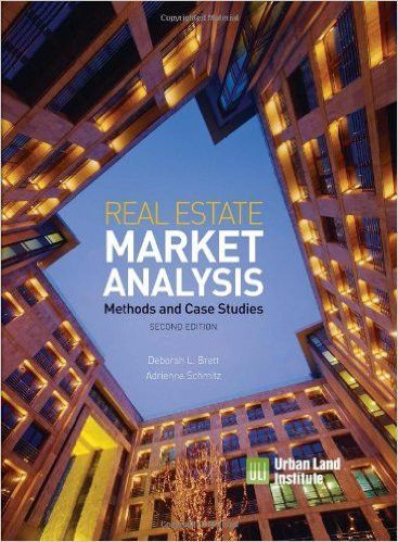 Real Estate Market Analysis Methods and Case Studies, Second - real estate market analysis