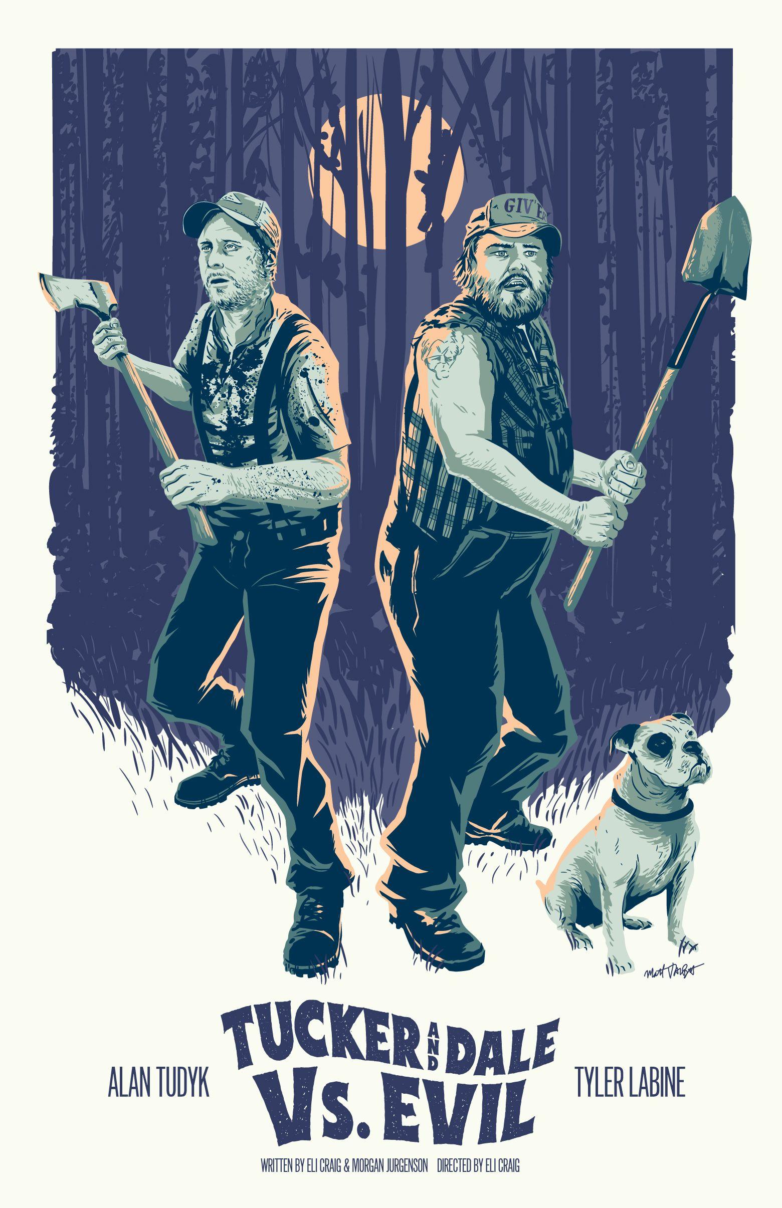 Tucker And Dale Vs Evil Poster By Matt Talbot Horror Movie Art Movie Poster Art Horror Posters