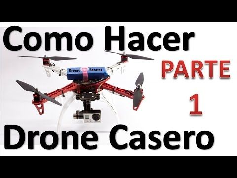 Como Hacer Un Drone Casero Para Fotografia Aerea Paso A Paso Suscribete Al Drones Caseros Drones Drones Baratos