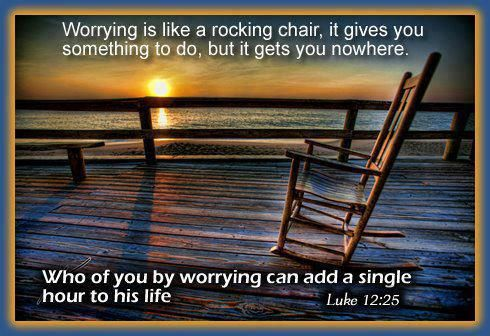 Worry Like Rocking Chair Quote Google Search Christian Thoughts