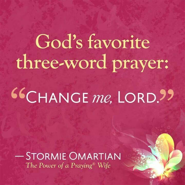 """A oração de três palavras favorita de Deus: """"Transforma-me, Senhor."""""""
