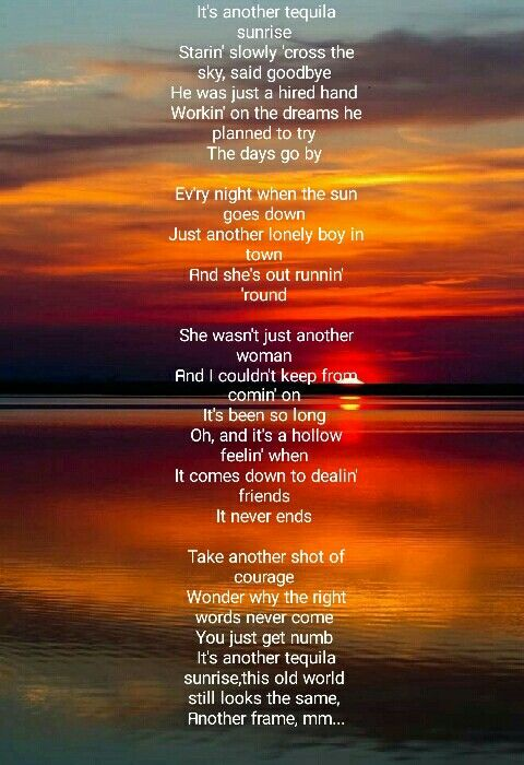 The lyrics to The Eagles song Tequila Sunrise from the album ...