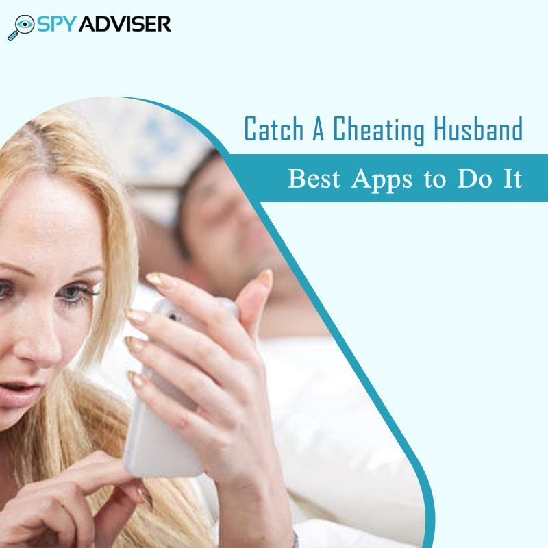 Catch a cheating husband in 2020 cheating husband