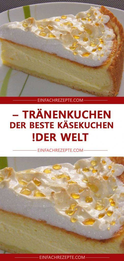 Photo of Tear cake – the best cheesecake in the world! ? ? ?