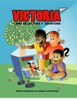 Victoria, Libro de Lectura y Escritura (Spanish Edition)