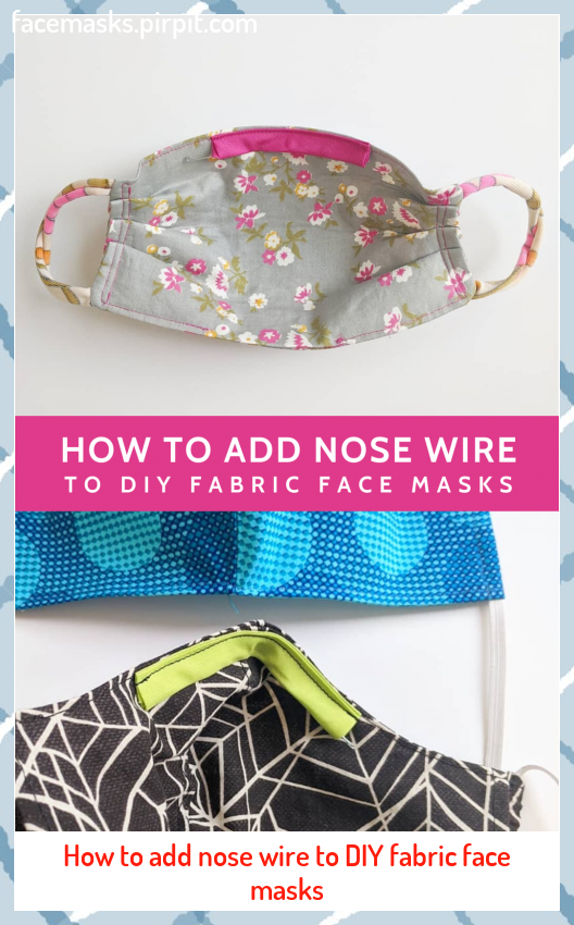 How to add nose wire to DIY fabric face masks #add #DIY #Fabric #Face #facemasks #mascaras #maschere #masken #maskers #Masks #masques #Nose #Wire #マスク #마스크