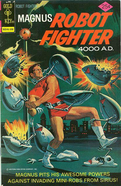 Magnus Robot Fighter 4000 Ad Comic Book Comic Book Covers Sci Fi Comics Comics