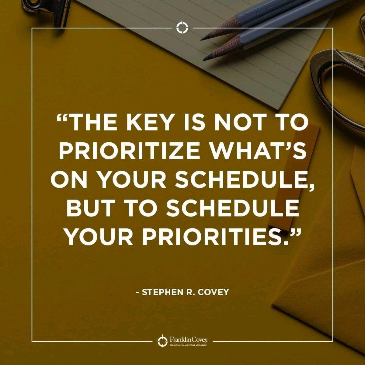 Schedule Priorities Prioritize Inspirational Quotes