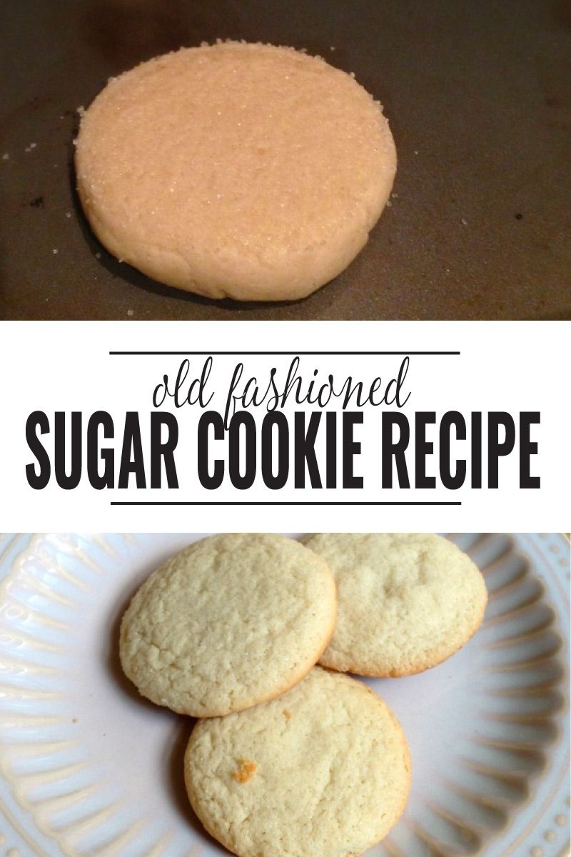 Old Fashioned Sugar Cookies Recipe Old Fashioned Sugar Cookies Old Fashioned Sugar Cookie Recipe Easy Cookie Recipes