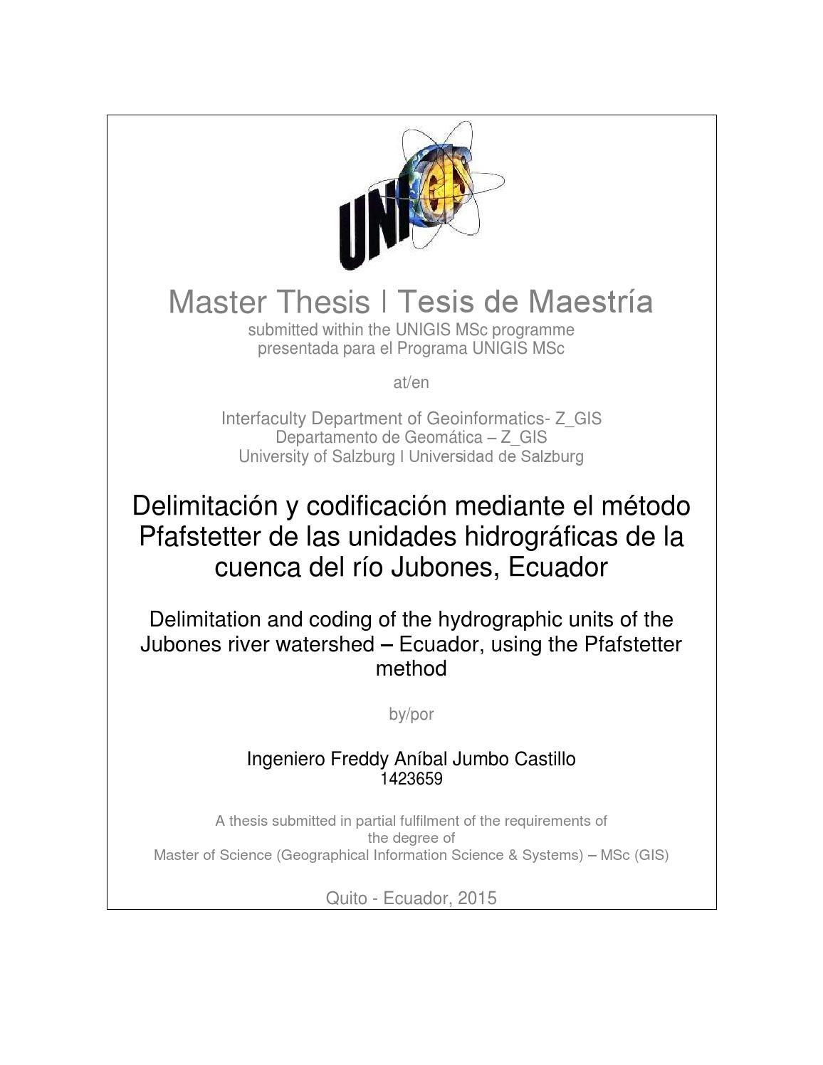 """Delimitación y codificación mediante el método Pfafstetter de las unidades hidrográficas de la  Tesis presentada para la obtención del título de """"Master of Science (Geographical Information Science & Systems) – MSc (GIS) """", Universidad de Salzburg - Austria"""