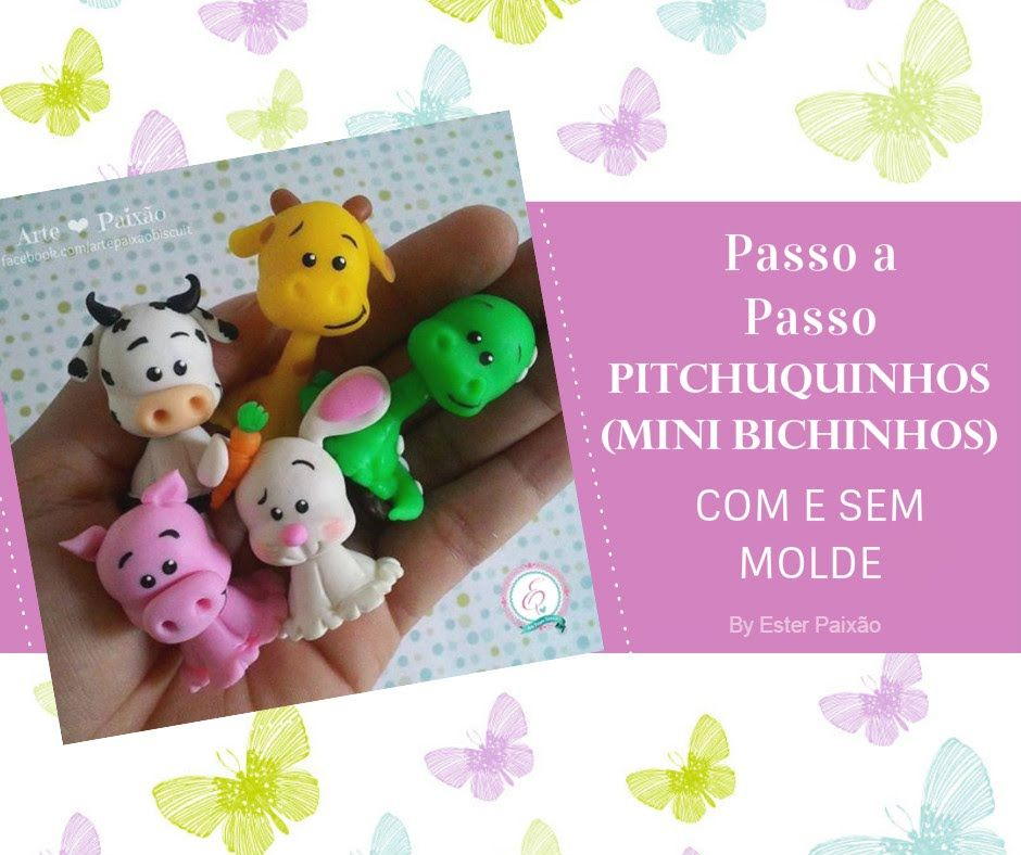 Pitchuquinhos Mini Bichinho Com E Sem Molde Mini Videos De