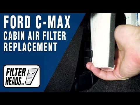 Cabin Air Filter Replacement 2015 Ford C Max Cabin Air Filter Cabin Filter Filters
