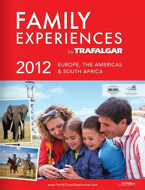 Family Experiences 2017 Trafalgar Tours Available Through Wislar Travel Info Wislartravel