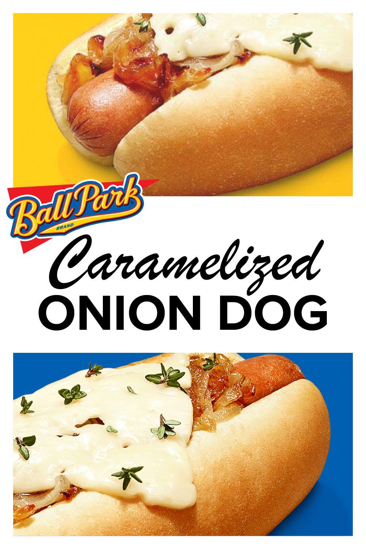 Caramelized Onion Dog Recipes Recipe Hot Dog Recipes Recipes Dog Recipes