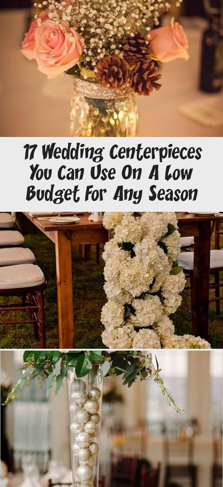 17 Wedding Centerpieces You Can Use On A Low Budget For Any Season In 2020 With Images Budget Wedding Centerpieces Wedding Decorations Centerpieces Unique Wedding Centerpieces