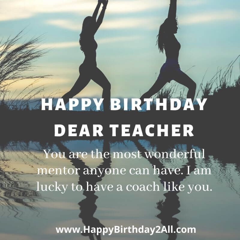 Happy Birthday Sir In 2020 Birthday Wishes For Teacher Wishes For Teacher Birthday Wishes For Mentor