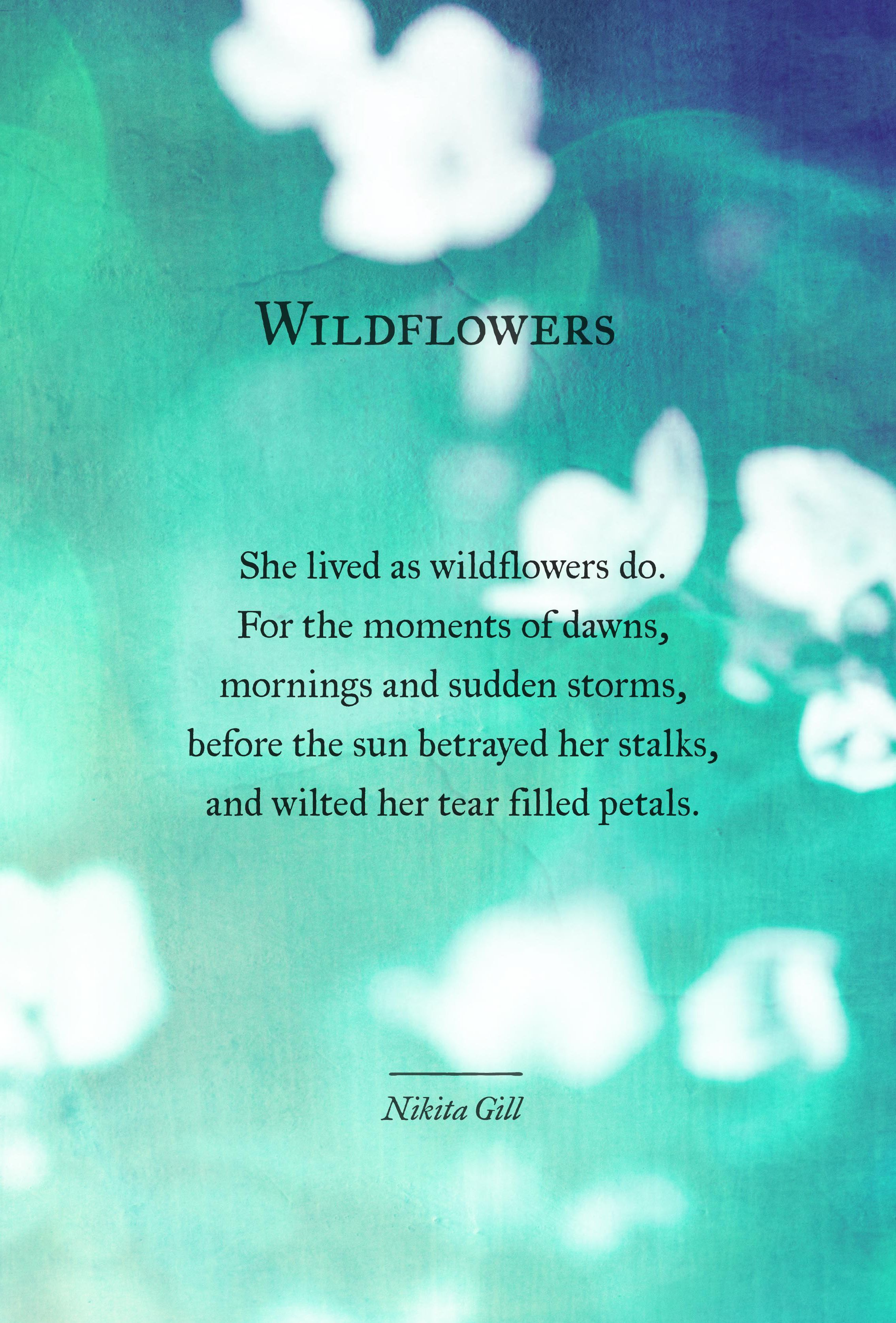 Nikita Gill #poetry | Poetry quotes, Wild flower quotes ...