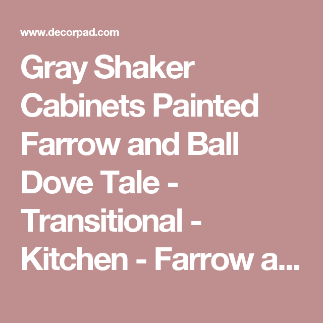 Best Gray Shaker Cabinets Painted Farrow And Ball Dove Tale 400 x 300