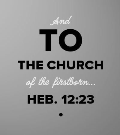 Heb. 12:23 And to the church of the firstborn... More via, http://bit.ly/ExerciseBirthright