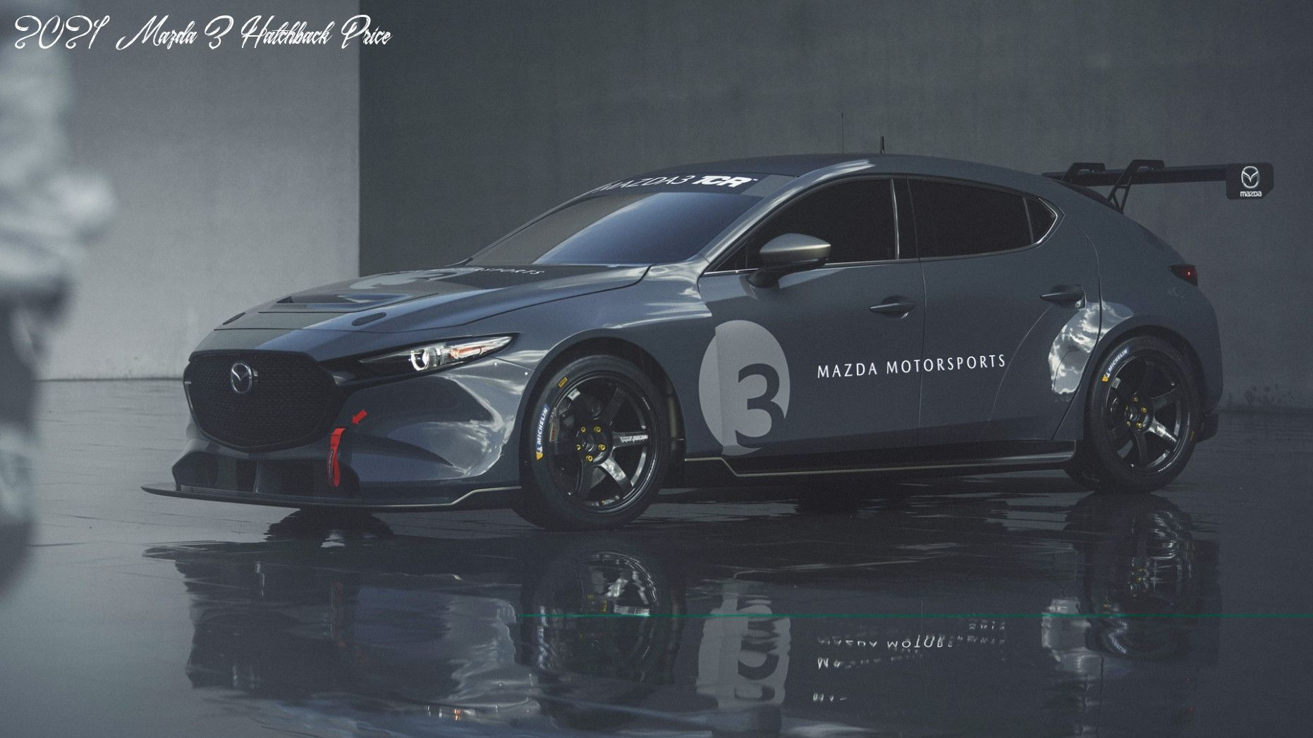 2021 Mazda 3 Hatchback Price Concept And Review In 2020 Mazda Mazda 3 Hatchback Mazda 3