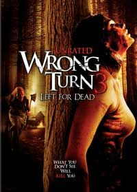 Wrong Turn 3: Left for Dead Movie Poster