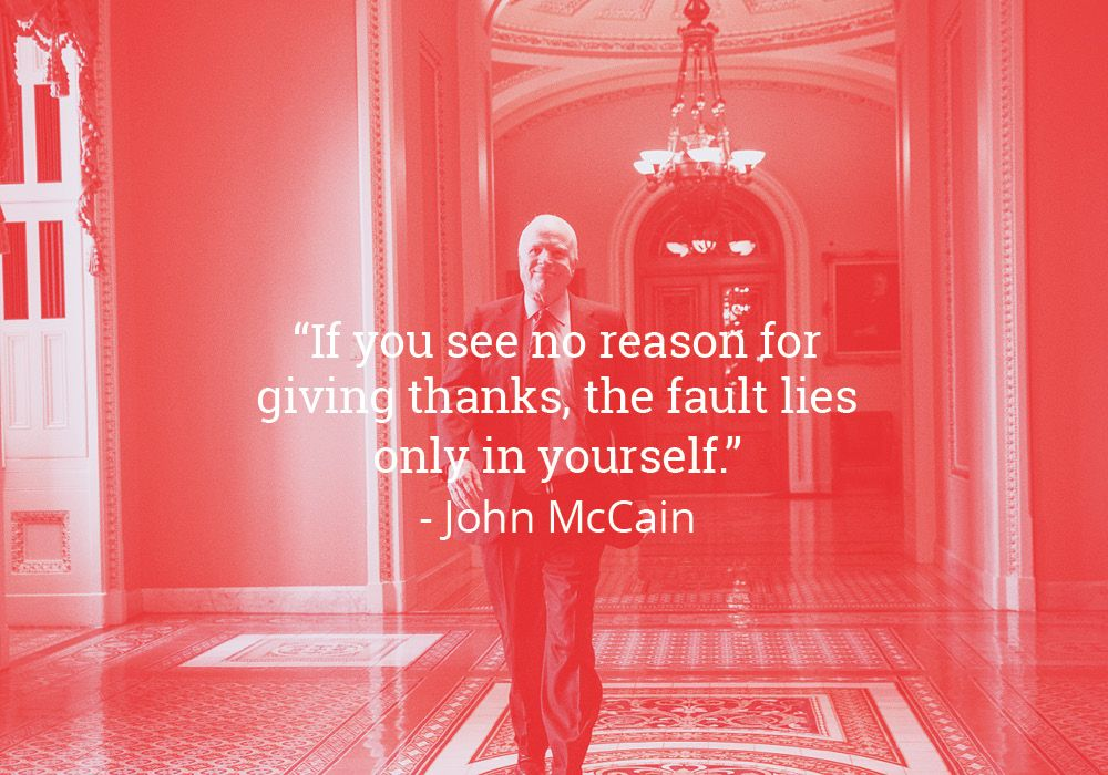 8 Quotes From An American Maverick John Mccain Quotes Give Thanks