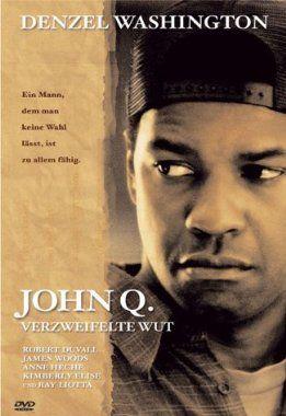 John Q – Verzweifelte Wut Stream