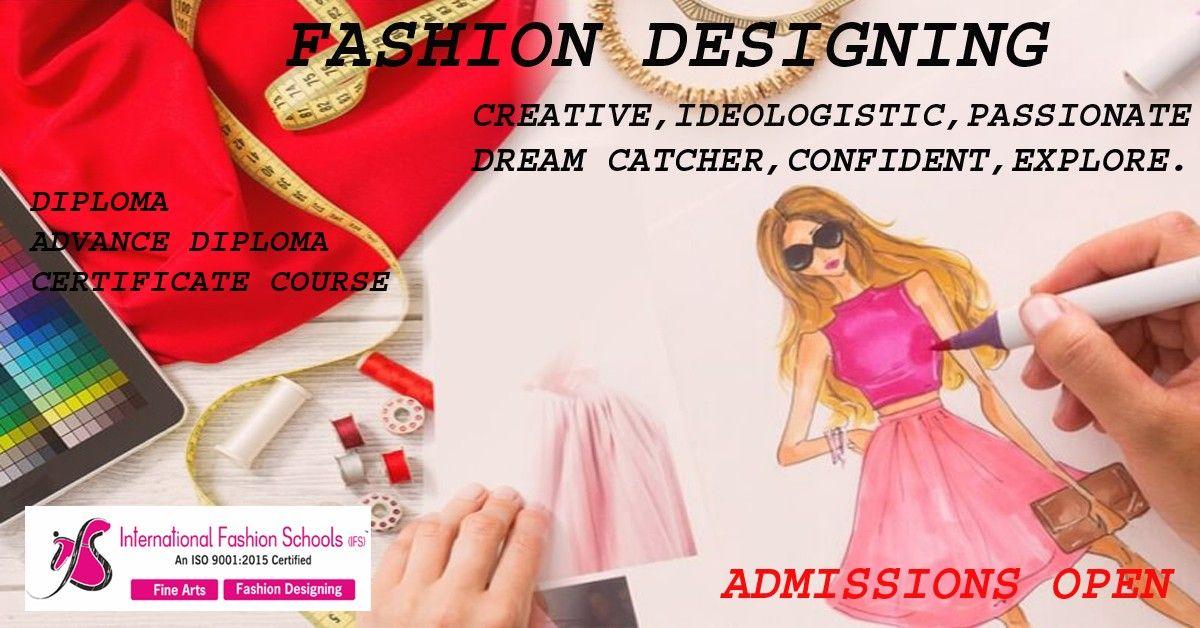 Admissions Open Diploma In Fashion Designing Fashion Design School Fashion