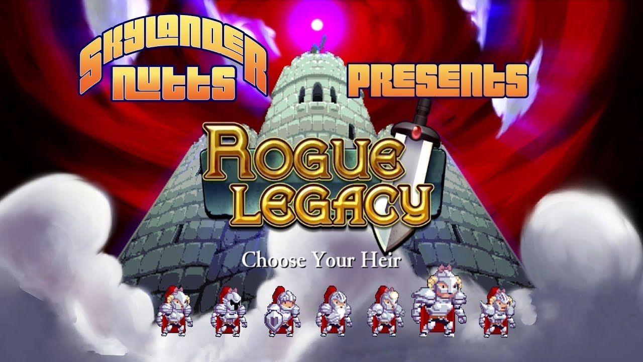 SkylanderNutts Presents Rogue Legacy Today I show my