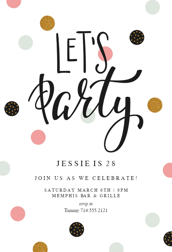 Lets Party Invitation Template Customize Add Text And Photos Print Download Send Online For Free Invitations Printable Diy Birthday