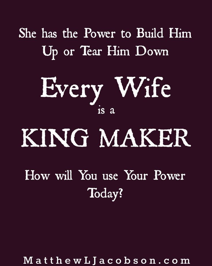 Best Love Quotes Wives Are Powerful In The Lives Of Their Husbands Build Him Up By Speaking Word Quotes Sayings Leading Quotes Sayings Database