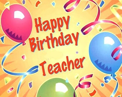 It is your teacher birthday today on this page we give you the best happy birthday teacher birthday wishes for teacher m4hsunfo