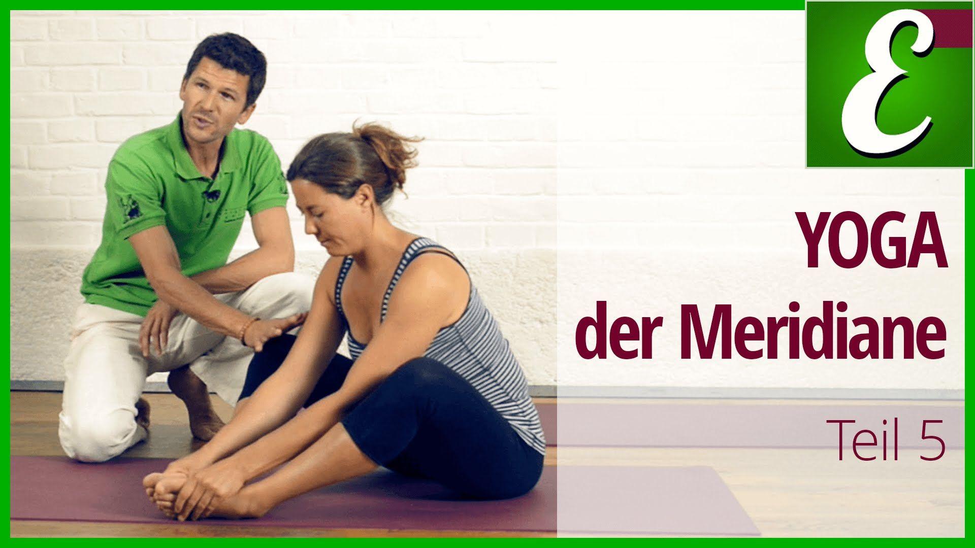 Yoga für Anfänger: Kurs YOGA der Meridiane — Teil 5 | L ...