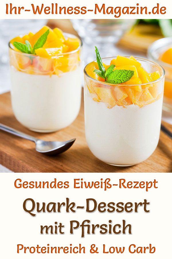 Einfaches Quark-Dessert im Glas mit Pfirsich - Low-Carb-Eiweiß-Rezept