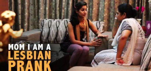 Mom I Am A Lesbian Prank In India Hilarious Funny Prank Video India Hilarious