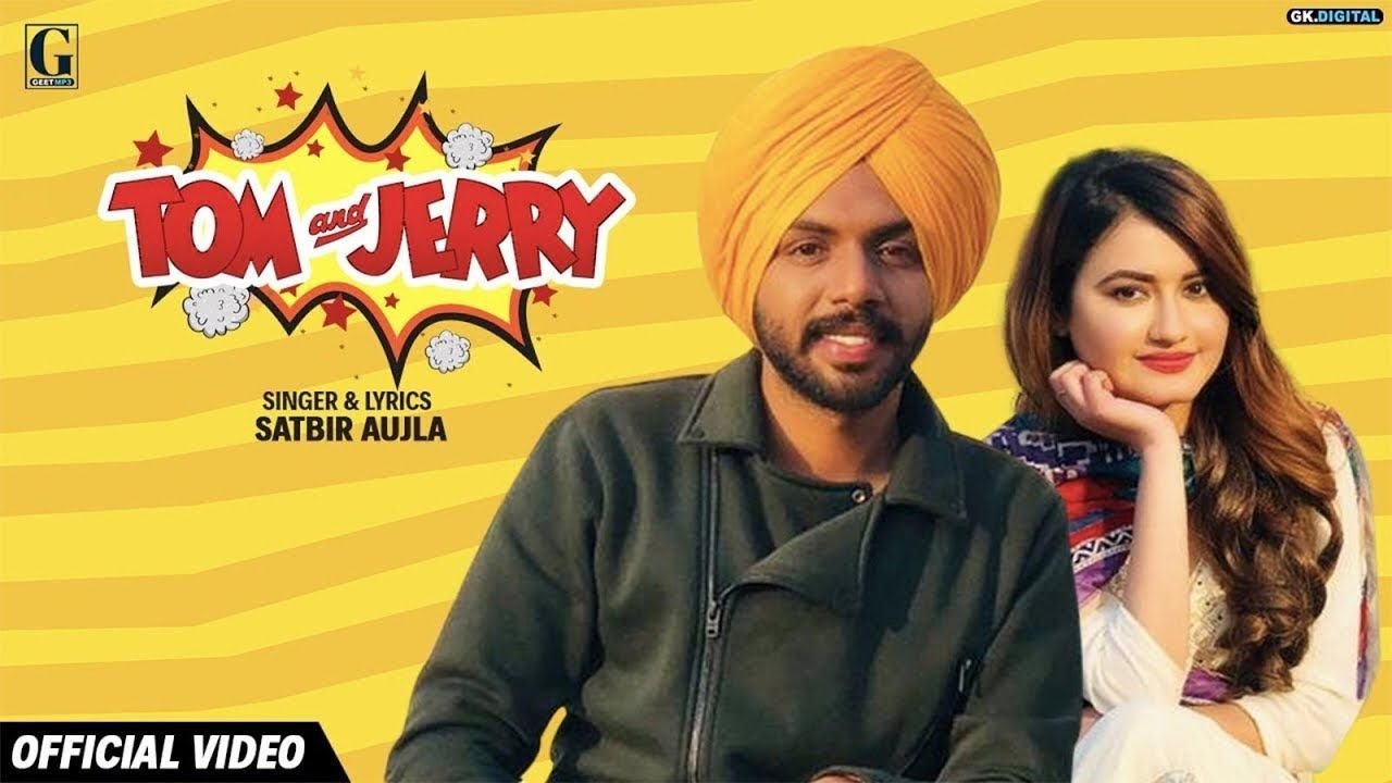 Tom And Jerry Official Song Satbir Aujla Satti Dhillon Gk Digital Tom And Jerry New Song Download Songs