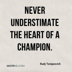 More Rudy Tomjanovich Quotes On Wwwquotehdcom Quotes Champion