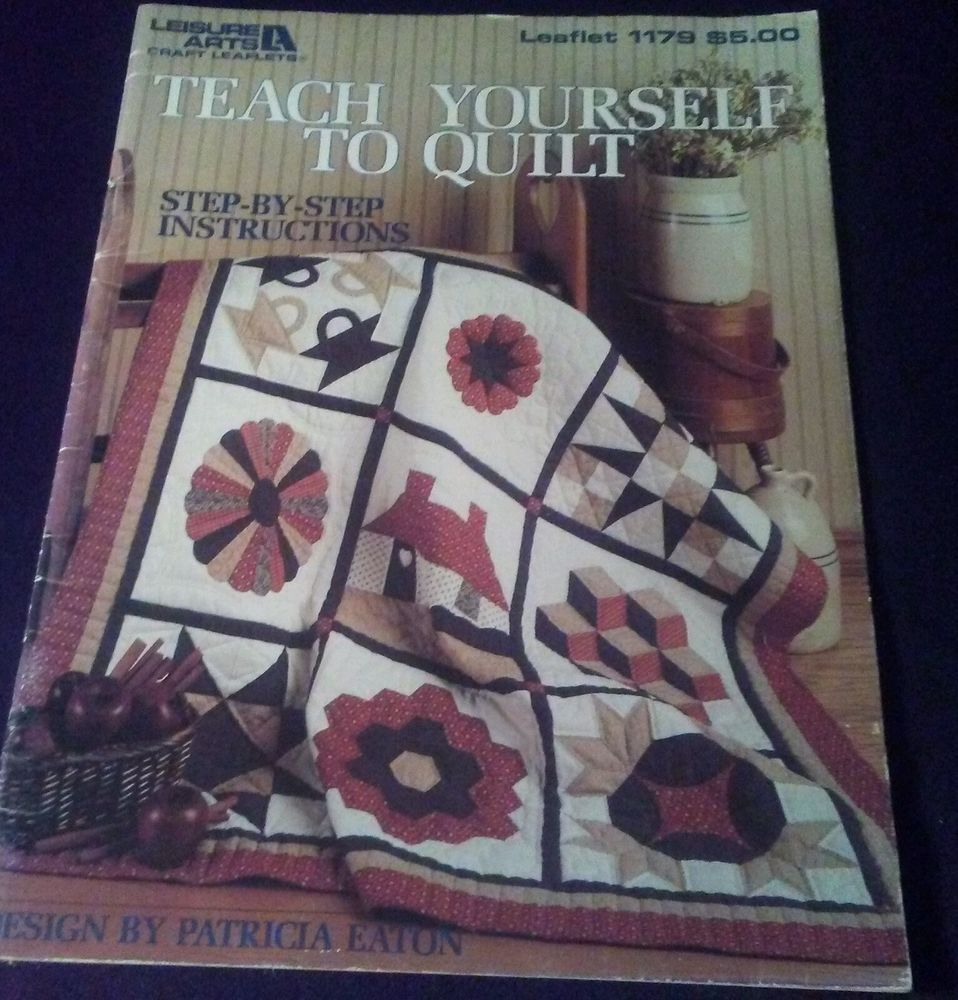 Quilt Book TEACH YOURSELF TO QUILT Leisure Arts Sampler Quilt ...