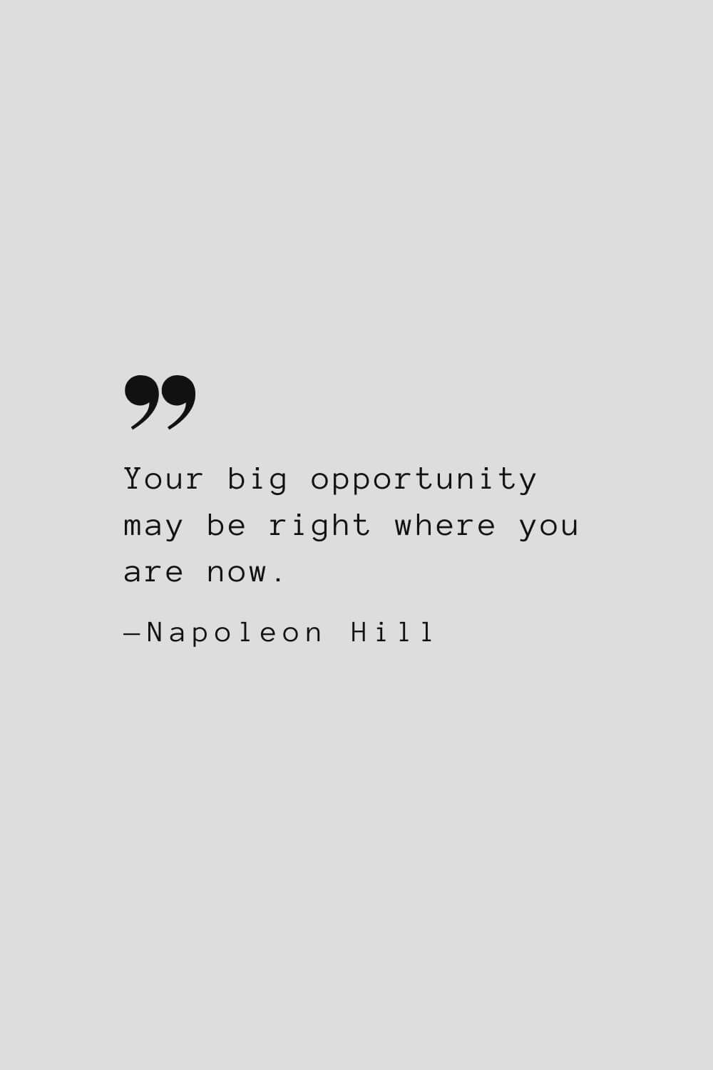 73 Best Napoleon Hill Quotes to Inspire Success in Life and Business