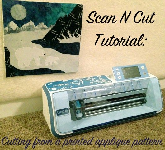 Use the Brother Scan N Cut to scan in a commercial applique pattern ...
