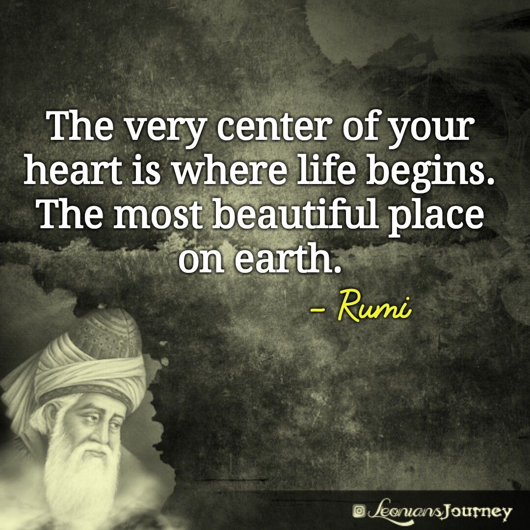 The Very Center Of Your Heart Is Where Life Begins The Most